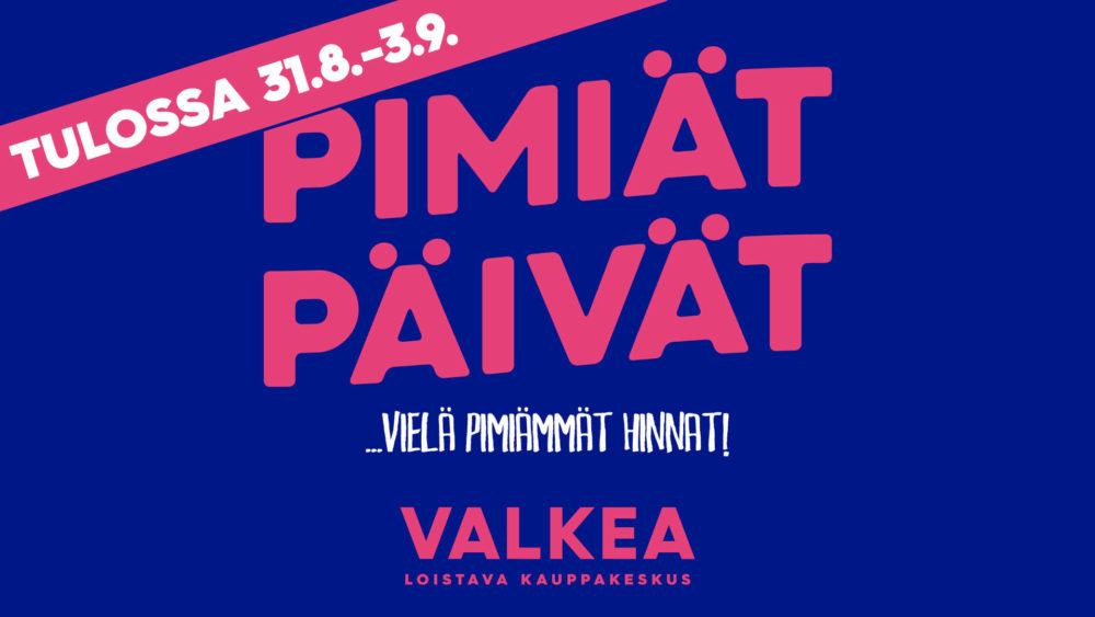 Valkea_Pimiat_Paivat_S2017_tulossa_infonaytto_1920x1080