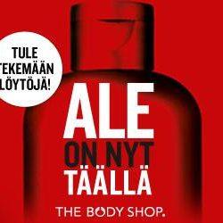 (The Body Shop) ALE ON ALKANUT Tule tekemään löytöjä.