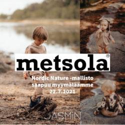 (Jasmin) Metsolan tuotteet Jasminissa 22.7.21 klo 9.00 Ilmaiset postikulut!