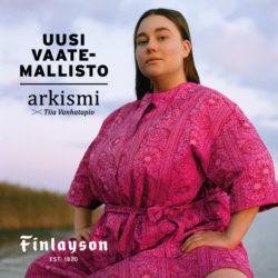 (Finlayson) Finlaysonin uusi vaatemallisto nyt saatavilla Arkismi x Tiia…